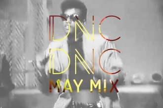 Dnc Dnc Mixtape May 2015 by Joryck